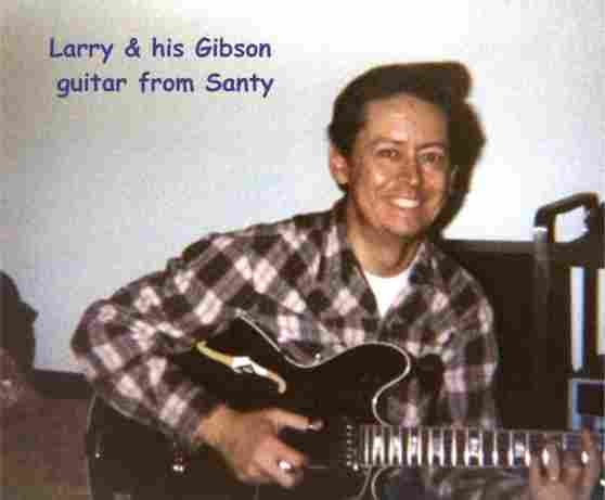 Larry & his Gibson Guitar from Santy