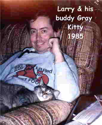 Larry & his buddy Gray Kitty 1985
