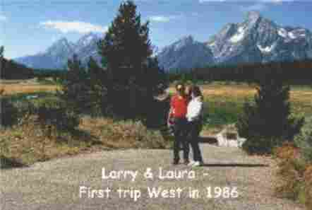 Larry & Laura - First trip West in 1986